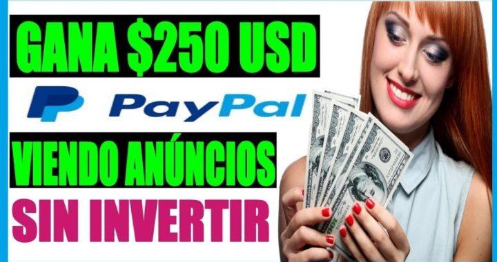 Cómo Ganar Hasta $200,00 Dolares a Paypal Viendo Anúncios y sin Invertir / Pruebas de Pago