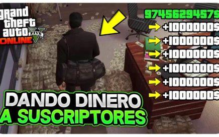 DANDO DINERO A SUSCRIPTORES EN DIRECTO *DE POBRE A MILLONARIO* GTA 5 ONLINE 1.45!