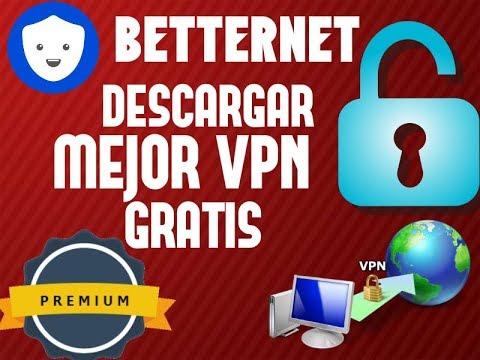 DESCARGAR BETTERNET - MEJOR VPN - PREMIUM - DE POR VIDA