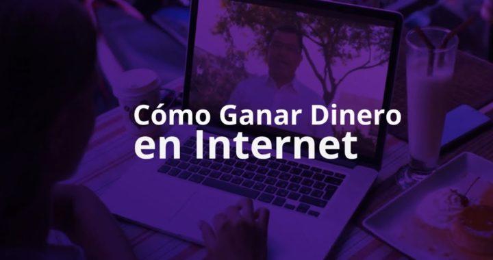 Donde Comienzo para Ganar Dinero en Internet