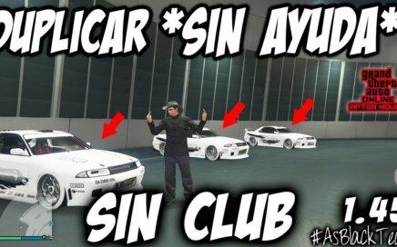 """DUPLICAR SIN AYUDA - """"SIN CLUB"""" - GTA V 1.45 - TRUCO MEJORADO - DINERO FÁCIL - PARCHEADO"""