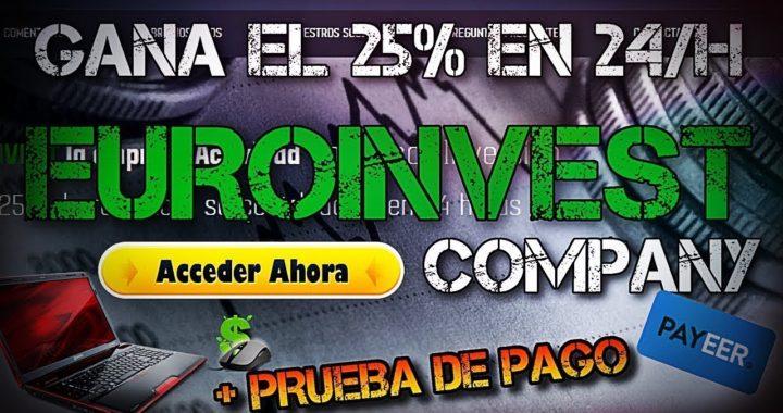 EUROINVEST COMPANY PAGA EL 25% DE LO QUE INVIERTAS !!!APROVECHA¡¡¡ GANA DINERO
