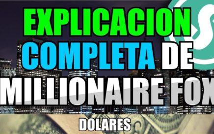 Explicación completa de Millionaire fox | JGUMoney