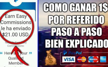 ¡GANA 1$ POR REFERIDO GRATIS PASO A PASO BIEN EXPLICADO! | Earn Easy Commissions Agosto / Septiembre