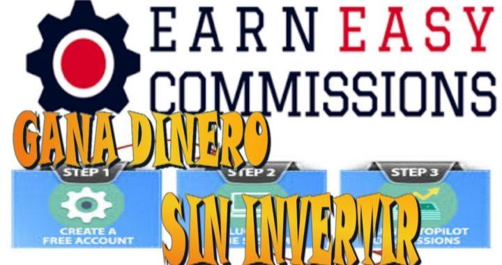 GANA 30$ DIARIOS A PAYPAL CON Earn Easy Commissions 2018-DESDE EL MÓVIL - EXPLICACIÓN DETALLADA.