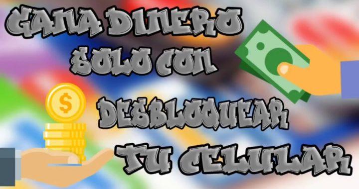 Gana dinero con sólo desbloquear tu celular | MarkH225 | MarkHTutos