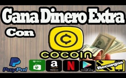 Gana Dinero Desde Tu Celular 2018 l  COCOIN