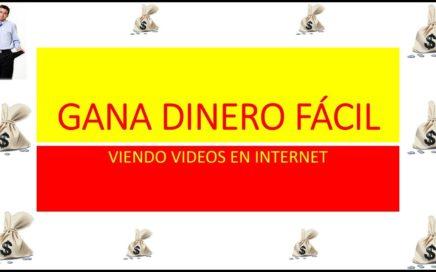 Gana Dinero Fácil Viendo Videos en Internet