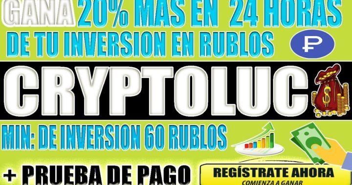 GANA EL 20% MAS A PAYEER EN 24 HORAS CRYPTOLUC ( NO INVERTIR HASTA NUEVO AVISO )
