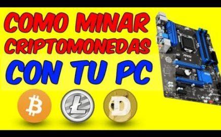 MINAR Y GENERAR CRIPTOMONEDAS CON MI PC SIN INVERTIR DINERO Mineria Con El Ordenador y Ganar Dinero