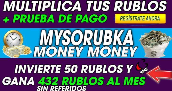 Mysorubka| Gana Dinero Sin Referidos|  Invierte 50 Rublos y Gana  432 Al Mes + [Prueba De Pago]