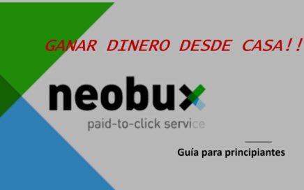 neobux 2018 Ganar dinero desde casa. Guía principiantes
