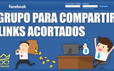 NUEVO GRUPO DE FACEBOOK PARA COMPARTIR TUS ENLACES ACORTADOS Y GANAR DINERO PARA PAYPAL 2018