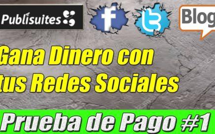 Publisuites paga por Paypal, Gana Dinero con tus Redes Sociales | Gokustian
