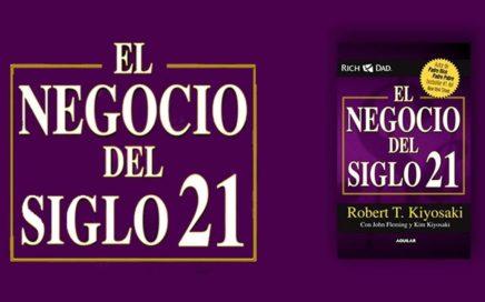 Robert T Kiyosaki   EL NEGOCIO DEL SIGLO 21   AUDIO LIBRO COMPLETO