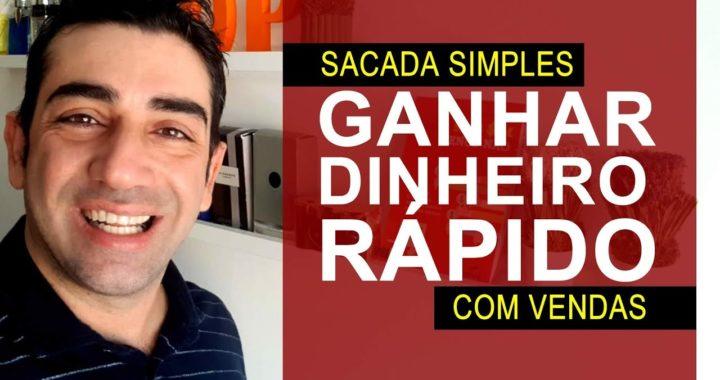 Sacada para GANHAR DINHEIRO RÁPIDO com Vendas!
