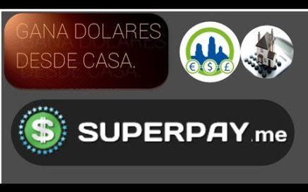 Superpayme un portal para ganar dinero facilmente. Ganando dinero en casa | Derrota la crisis.