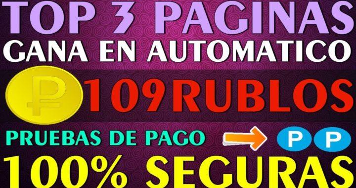| TOP 3 MEJORES PAGINAS | Ganancias 100% Seguras Gana Rublos en Automatico + Pruebas de Pago 2018
