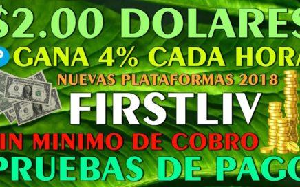 || 1.00 DOLAR || Gana el 4% Cada HORA con FIRSTLIV + PRUEBAS DE PAGO - 17 Septiembre 2018