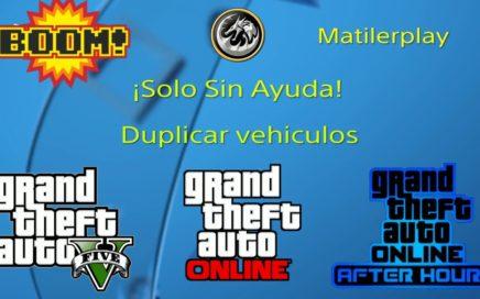 No funciona PARCHEADO Solo Sin Ayuda duplicar vehiculos Gta V online 1. 45