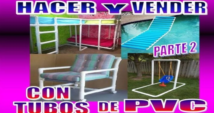 28 COSAS  CON TUBOS DE PVC QUE PUEDES HACER Y VENDER (PARTE 2)