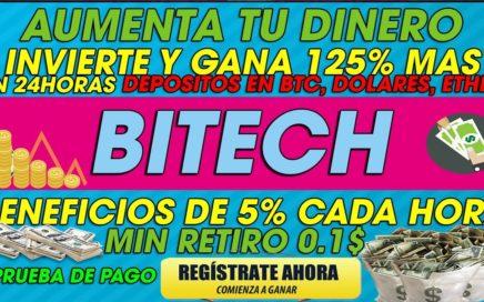 BITECH| INVIERTE Y GANA 125% EN 24 HORAS | COMISIONES DE 5% CADA HORA PARA RETIRAR + PRUEBA DE PAGO
