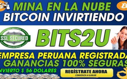 BITS2U| EMPRESA SEGURA PARA GANAR BITCOIN | MINERIA EN LA NUBE [RECOMENDADA] 2018 - EXPLICACION