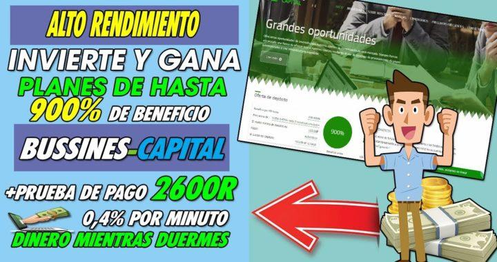 BUSSINES-CAPITAL | INVIERTE Y GANA HASTA UN 900% DE BENEFICIO + DE 2600 RUBLOS COBRADOS