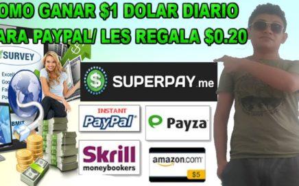CÓMO GANAR $1 DOLAR DIARIO PARA PAYPAL GRATIS 2018