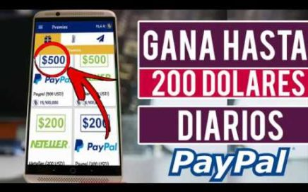 COMO GANAR 200 DOLARES DIARIOS PARA TU PAYPAL