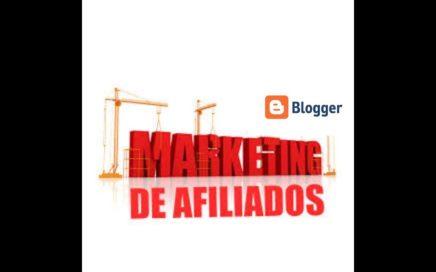 Cómo Ganar Dinero con el Marketing de Afiliados y un Blog en Blogger!