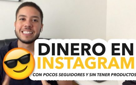 Cómo ganar dinero en Instagram teniendo pocos seguidores y sin tener un producto - #2