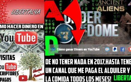 Cómo Ganar Dinero en YouTube y ser Libre. Guia Libertalya