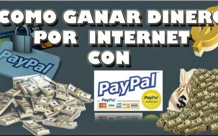 Como Ganar Dinero Para Paypal Facil Y Gratis