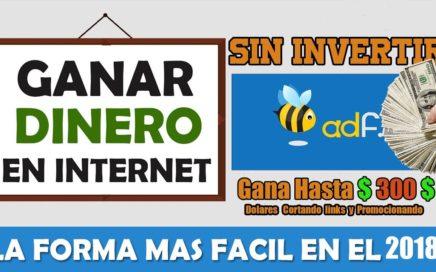 Como Ganar Dinero por internet en PayPal con LINKS | GANAR DINERO CON ADFLY 2018 |  Hasta $500$