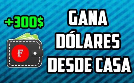 Cómo Ganar Dólares Desde Casa (+300$)