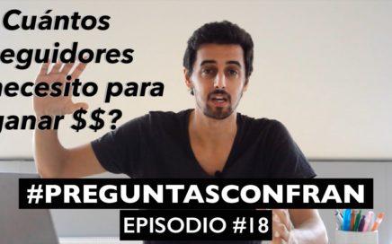 ¿Cuántos seguidores necesito para generar dinero? | Preguntas con Fran #18