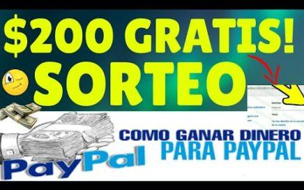 ¡DESCUBRE! COMO GANAR $200 DOLARES POR PAYPAL RÁPIDO Y FÁCIL 2018 + SORTEO SEMANAL #6!