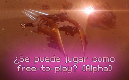[EVE ONLINE] - ¿Se puede jugar como free-to-play? (Alpha)