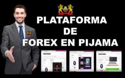 FOREX EN PIJAMA PLATAFORMA - [forex en pijama]  gana dinero extra con forex - forexenpijama - que es