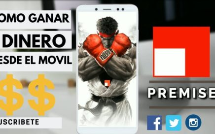 GANAR DINERO CON EL TELÉFONO | COMPROBANTE DE PAGO | PREMISE APP
