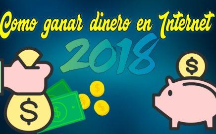 Ganar DINERO en Internet| Gana dinero en tu celular y Pc| - 2018 (FUNCIONA)