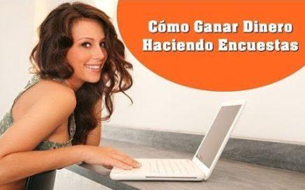 GANAR DINERO HACIENDO ENCUESTAS PAGADAS POR INTERNET Y CONSEGUIR DINERO RÁPIDO EN VENEZUELA 2018