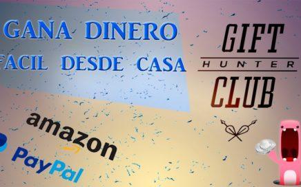 LA PAGINA PARA GANAR DINERO FÁCIL... GIFT HUNTER CLUB