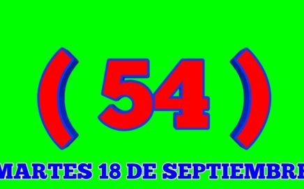 NÚMEROS PARA HOY MARTES 18/09/2018 DE SEPTIEMBRE PARA TODAS LAS LOTERÍAS BINGOOOOO!!!!!