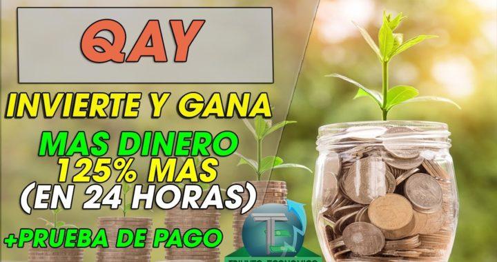 QAY| INVIERTE Y GANA 125% MAS EN 24HORAS | HYPS | + PRUEBA DE PAGO