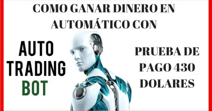 Robot Trading Automatico Forex La mejor forma de ganar dinero totalmente en automático 2018