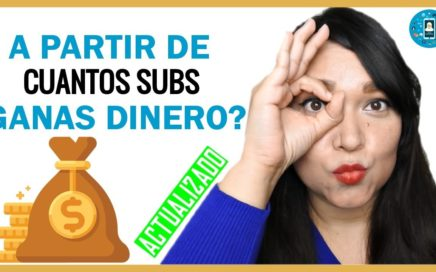A partir de cuantos suscriptores GANAS DINERO en Youtube? | Tips de Redes Sociales