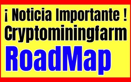 CAMBIOS EN ROADMAP DE CRYPTOMININGFARM Mineria De Bitcoin Ethereum Tether Unit Online