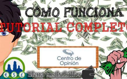 Centro de Opinión tutorial completo en Español   Gana dinero haciendo encuestas por internet